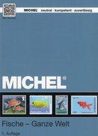 1.Auflage MICHEL Katalog Motiv Fische 2017 Neu 70€ Topic Stamps Catalogue Fishes Of All The World ISBN 978-3-95402-154-3 - Kronieken & Jaarboeken