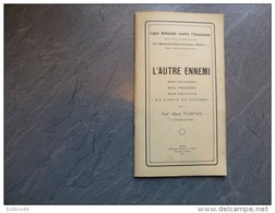 Albert TURPAIN,  L'autre Ennemi, Ligue Contre ALCOOLISME, 1917,  Ref C26 - Livres, BD, Revues