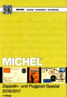 Zeppelin-/Flugpost Spezial Michel Katalog 2017 Neu 89€ Mit Flugpost-Ausgaben In Alle WELT Topics Catalogues Of The World - World