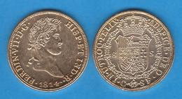 FERNANDO VII 8 Escudos 1.814 Oro Barcelona  Replica   T-DL-11.958 - [ 1] …-1931 : Royaume