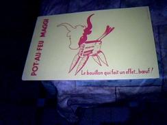 Publicite Buvard  Pot Au Feu Maggi Le Boullion Qui Fait Un Effet Boeuf - Buvards, Protège-cahiers Illustrés