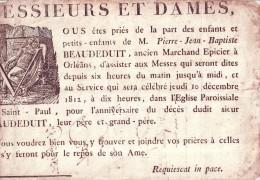 LOIRET - 45 - ORLEANS - Faire Part Messe Anniversaire - Décés De Pierre Jean Baptiste Beaudeduit - Marchand épicier 1812 - Avvisi Di Necrologio