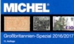 MlCHEL Briefmarken Großbritannien Spezial Katalog 2016/2017 Neu 89€ British Stamp The New Special Catalogue Stamps Of UK - Literatura