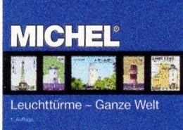 Motiv Leuchttürme Erstauflage MICHEL 2017 ** 70€ Topic Stamp Catalogue Lighthous Of The World ISBN978-3-95402-163-5 - Bücher, Zeitschriften, Comics