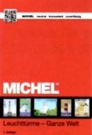 Motiv Leuchttürme Erstauflage MICHEL 2017 ** 70€ Topic Stamp Catalogue Lighthous Of The World ISBN978-3-95402-163-5 - Non Classés