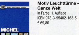 Motiv Leuchttürme 1.Auflage MICHEL 2017 Neu 70€ Topic Stamps Catalogue Lighthous Of The World ISBN978-3-95402-163-5 - Tarjetas Telefónicas