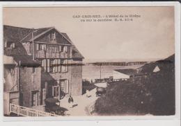 CPA - CAP GRIZ NEZ - L'Hotel De La Sirène - Vu Sur Le Derrière - Sonstige Gemeinden