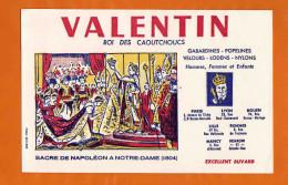 BUVARD :Le Roi Du Caoutchouc VALENTIN  Sacre De Napoleon 1804 - Textile & Vestimentaire