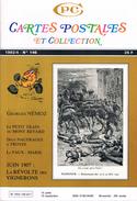 CPC 146 Cartes Postales Et Collection - Juin 1907 La Révolte Des Vignerons - Le Petit Train Du Mont Revard - Collectors
