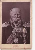 Foto Wilhelm I. - Deutscher Kaiser, König Von Preussen - 16*10cm (25735) - Royal Families