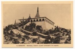 CPA - Mandaley (Birmanie) - Chemin Couvert Conduisant à La Pagode - Myanmar (Burma)