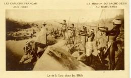 RAJPUTANA - Le Tir L'arc Chez Les BHILS - - India