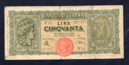 LIRE 50 - ITALIA TURRITA 10/12/1944 (circolata) - [ 1] …-1946 : Regno