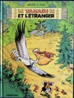 Derib + Job - YAKARI N° 7 - Yakari Et L'étranger - Casterman - ( E.O 1982 ) . - Yakari