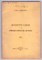 LUIGI SORRENTO. Benedetto Varchi E Gli Etimologisti Francesi Del Suo Secolo. 1921 - Livres, BD, Revues