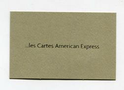 """Belle Carte De Visite """" ... Les Cartes American Express"""" à Déterminer - Cartes De Crédit (expiration Min. 10 Ans)"""