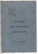 MANUALE DEL VOLONTARIO OSPEDALIERO - A.V.O. CHIERI 1993 - - Corsi Di Lingue