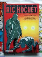 BD Intégrale Ric Hochet N°4 - Tibet Et Duchâteau (2006) - Ric Hochet