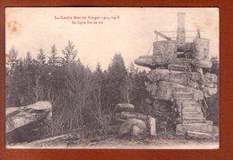 """1 Cpa 88 La Guerre Dans Les Vosges 1914 - 1915 """" Le Sapin Sec En Ete """" - Guerre 1914-18"""