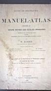 Manuel - Atlas - 1895 - Course De Geographie - W. Rosier - H. Schardt - M. Borel - Livres, BD, Revues