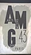 1934 - ARTS & MÉTIERS GRAPHIQUES Paris 43 - Charles Peignot - André Lejard - Art
