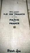 """DOCUMENTS PAQUEBOT - New Giant S.S. ILE DE FRANCE And """"De Luxe"""" S.S PARIS And FRANCE - French Line - Transatlantique - Dépliants Touristiques"""