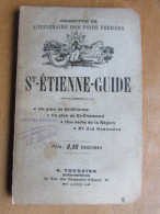 St Etienne Guide - Itinéraire Voies Ferrées - Plan - Tampon Ameublements Bastel - Tourisme