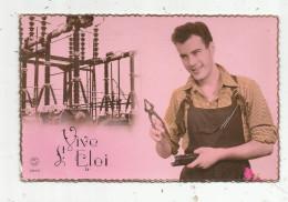 G-I-E , Cp , Prénom , VIVE SAINT ELOI , Voyagée 1957 , Ed : P.C. - Firstnames