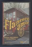 CASETE FLAMENCO AMOR - ANTONIO BALLIARDO ET LOS CHICOS - B B MUSIC - Casetes