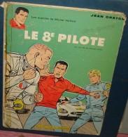 MICHEL VAILLANT.LE 8eme PILOTE.Colection Du Lombard. - Michel Vaillant