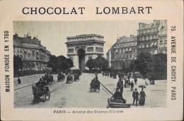 TRES BELLE CHROMO. CHOCOLAT LOMBART - PARIS - Avenue Des Champs-Elysées - En Parfait Etat - Lombart