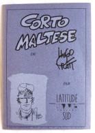 CATALOGUE LATITUDE SUD PRATT - CORTOMALTESE - Libri, Riviste, Fumetti