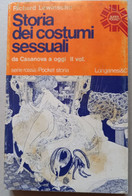 STORIA Dei COSTUMI SESSUALI - Edizione Pocket Longanesi (260910) - Unclassified
