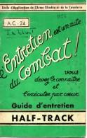 Armée: Livret D´entretien Du Half-Track, 20p + 1 Plan De Graissage Du Véhicule. Ecole De L´Arme Blindée De Cavalerie. - Books, Magazines  & Catalogs