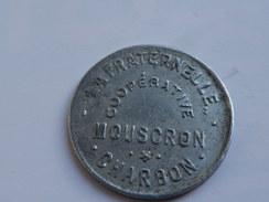 Monnaie Nécessité Jeton Belgique LA FRATERNELLE MOUSCRON CHARBON  2cts Alu - Monétaires / De Nécessité
