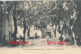 83 // LA ROQUEBRUSSANNE    Place De L'Arbitelle   ANIMEE     Paul édit - La Roquebrussanne