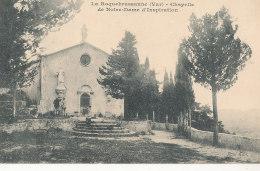83 // LA ROQUEBRUSSANNE   Chapelle De Notre Dame D'Inspiration - La Roquebrussanne