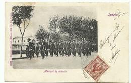 La Spezia - Marinai In Marcia - Viaggiata Nel 1905 - Militari [lt10/3] - La Spezia