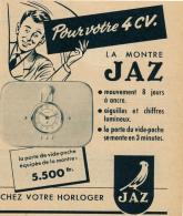 Ancienne Publicite (1954) : Montre JAZ, Pour Votre 4 CV..., Horloger - Publicités