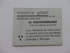 """Carte De Visite De Maurice Gaset Propriétaire Du Restaurant """"Le Chateaubriand"""" à Bourges (18). - Visiting Cards"""