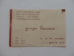 Carte De Visite Vins-spiritueux Georges Finance 34, Rue Des Maronites à Paris 20éme. - Visitekaartjes