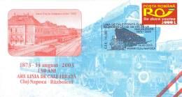 Romania  Briefumschlag  130 Jahre Linie  Cluj-Napoca/Klausenburg - Razbieni 1873 -2003 - Treinen