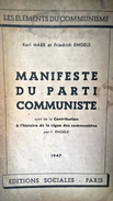 Karl Marx Et Friedrich Engels - Manifeste Du Parti Communiste - 1947 - Editions Sociales - Paris - Documents Historiques