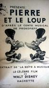 1949 -  Walt Disney - Hachette - Pierre Et Le Loup - D`après Le Conte Musical De Prokofieff - Disney