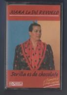 CASETE JUANA LA DEL REVUELO - SEVILLA ES DE CHOCOLATE - EL FLAMENCO COMO SHENA - PASARELA - Casetes