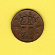 BELGIUM  50 CENTIMES 1958 (DUTCH) (KM # 149.1) - 1951-1993: Boudewijn I
