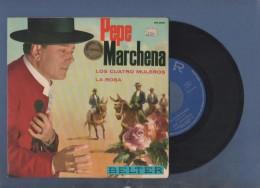 DISCO DE VINILO 45 T - PEPE MARCHENA - LOS CUATRO MULERO / LA ROSA - BELTER - 1963 ? - Discos De Vinilo