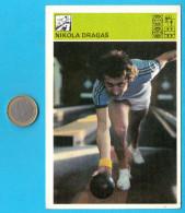 BOWLING - Nikola Dragas  ( Yugoslav Vintage Sport Trading Card World Of Sports ) * Bowl - Bowling
