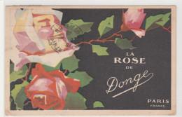 CARTE POSTALE THEME LA ROSE  De  DONGE CPA DE 1928 COLORISEE - Flores, Plantas & Arboles