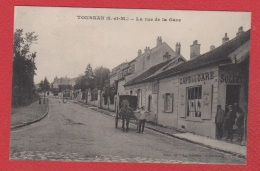 Tournan En Brie  --  La Rue De La Gare - Tournan En Brie